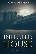 Infected House: Short Horror Story