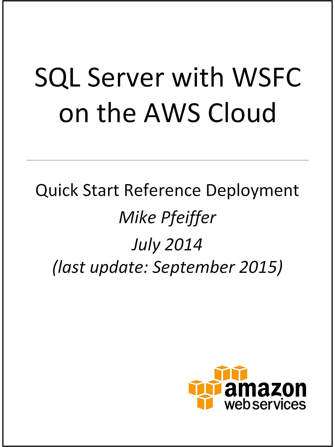 あえて外交もSQL Server with WSFC on AWS (AWS Quick Start) (English Edition)