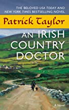 An Irish Country Doctor: A Novel (Irish Country Books Book 1)