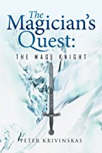 The Magician'S Quest: the Mage Knight (English Edition)