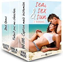 Sea, Sex & Sun – 3 Romans (French Edition)