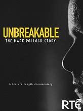 Unbreakable: The Mark Pollock Story