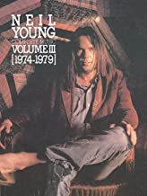 Neil Young -- Complete Music, Vol 3: 1974-1979 (Piano/Vocal/Chords) (Neil Young Complete, 1974-1979)