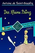 Der Kleine Prinz (70 Jahrestag Ausgabe - Vollständige Ausgabe mit einigen zusätzlichen Abbildungen und mit einer Kurzgeschichte von Wirton Arvel) (Antoine ... et Le Petit Prince) (German Edition)