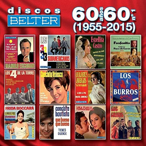 Discos Belter: 60 Años, 60 No. 1 (1955-2015) by Various artists on ...
