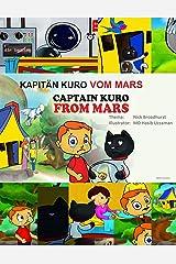KAPITÄN KURO VOM MARS: Captain Kuro From Mars (German Edition) Kindle Edition