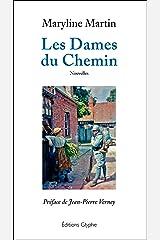 Les Dames du Chemin: Nouvelles Format Kindle
