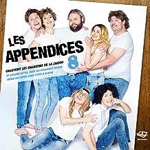 Les Appendices chantent les chansons de la saison 8 et aucune autre, mais ils voulaient quand même un super long titre d'album