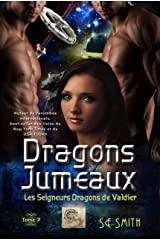 Dragons Jumeaux: Les Seigneurs Dragons de Valdier tome 7 Format Kindle