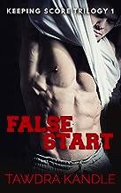 False Start (Keeping Score Trilogy Book 1)