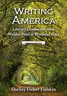 Writing America: Literary Landmarks from Walden Pond to Wounded Knee