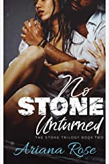 No Stone Unturned (The Stone Series Book 2) Kindle Edition