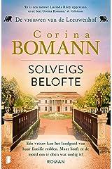 Solveigs belofte: Deel 3 van De vrouwen van de Leeuwenhof-trilogie (Dutch Edition) Versión Kindle