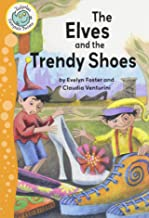 The Elves and the Trendy Shoes (Tadpoles Fairytale Twists)