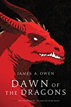 Dawn of the Dragons: Here, There Be Dragons; The Search for the Red Dragon (The Age of Dragons Book 1)