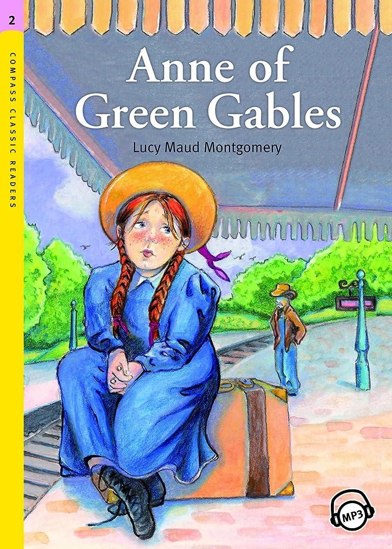 崩壊囲む馬力Anne of Green Gables (Compass Classic Readers Book 60) (English Edition)