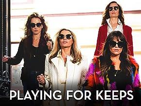 Playing for Keeps Season 1