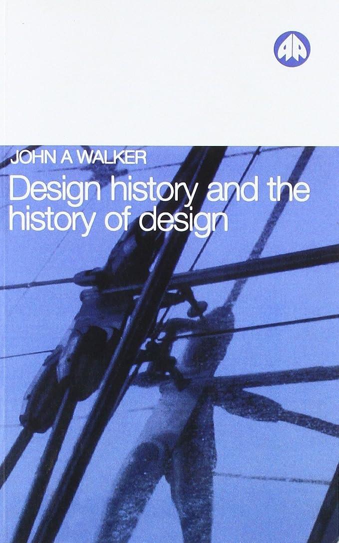 独創的ワイプテントDesign History and the History of Design