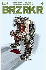 BRZRKR #4 Kindle Edition