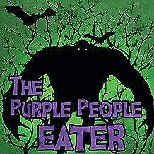 The Purple People Eater
