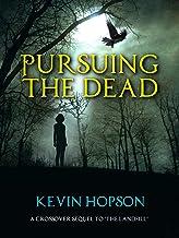Pursuing the Dead (A Jacob Schmidt Novelette)