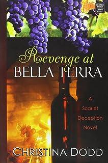 Revenge at Bella Terra (The Sarlet Deception)