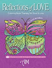 Reflections of Love: Coloring Book Therapy for Grief and Loss