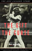 THE GIFT AND THE CURSE: THE JEFF JACKSON STORY