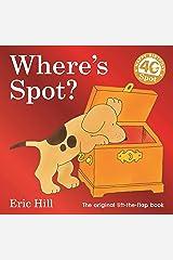 Where's Spot? Hardcover