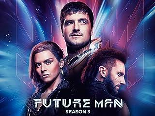 Future Man, Season 3