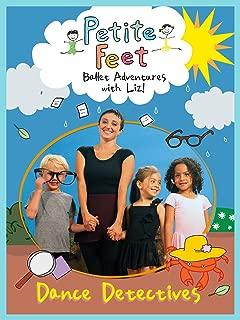 Petite Feet: Dance Detectives