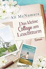 Das kleine Cottage am Leuchtturm: Roman (German Edition) Format Kindle