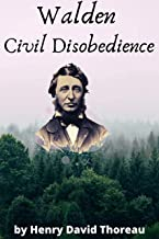 Walden, Civil Disobedience : by Henry David Thoreau