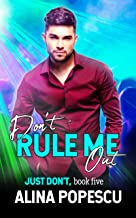 Don't Rule Me Out (Just Don't Book 5)