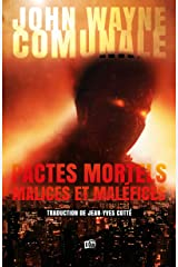 Pactes mortels, malices et maléfices (French Edition) Kindle Edition