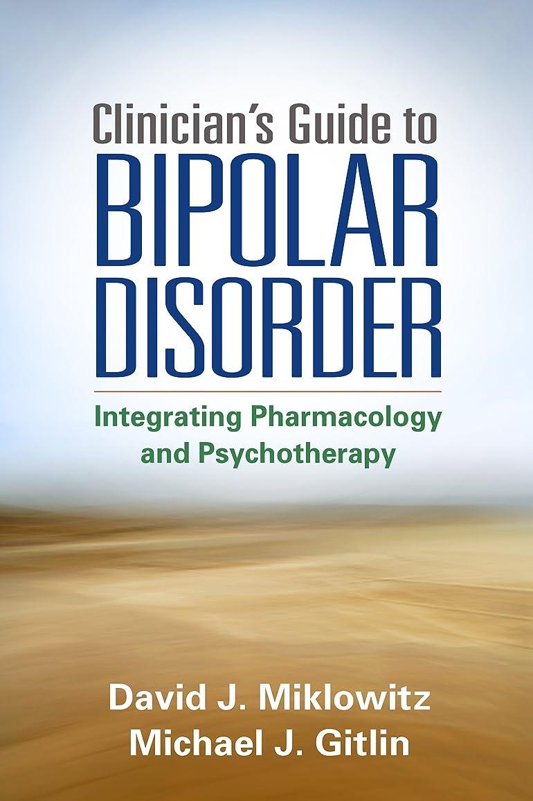 コンパスウェーハエイリアスClinician's Guide to Bipolar Disorder (English Edition)