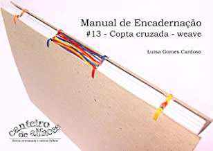 Manual de Encadernação: #13 - Copta cruzada - Weave
