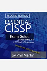 Essential CISSP Exam Guide: Updated for the 2018 CISSP Body of Knowledge (English Edition) Format Kindle