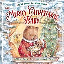 Merry Christmas, Baby (New Books for Newborns)