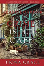 Crime in the Café (A Lacey Doyle Cozy Mystery—Book 3)