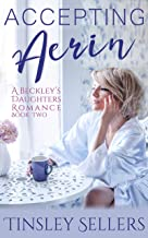 Accepting Aerin (A Beckley's Daughters Romance Book 2)