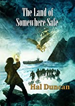 The Land of Somewhere Safe (NewCon Press Novellas Set 4)