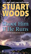 Shoot Him If He Runs (A Stone Barrington Novel Book 14)