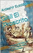 Gisli El Proscrito: la historia de Gísli, un héroe trágico, de la saga islandesa.