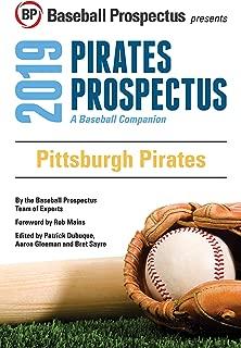 Pittsburgh Pirates 2019: A Baseball Companion