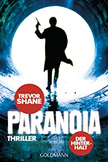Paranoia: Der Hinterhalt - Roman (German Edition)