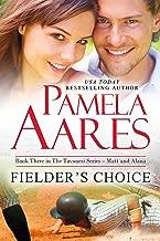Fielder's Choice (The Tavonesi Series Book 3)