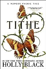 Tithe: A Modern Faerie Tale Kindle Edition