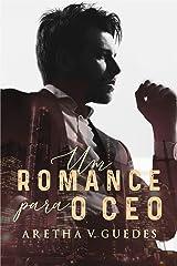 Um romance para o CEO (Os CEO's) eBook Kindle