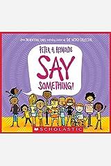 Say Something! Kindle Edition